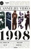 Thomas Bouïssaguet et Stéphane Bouley - L'année jeu vidéo : 1998.