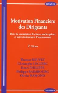 Thomas Bouvet et Christophe Leclerc - Motivation financière des dirigeants - Bons de souscription d'actions, stock-options et autres instruments d'intéressement.