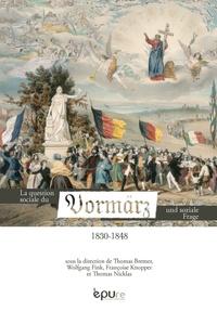 """Thomas Bremer et Wolfgang Fink - La question sociale du """"Vormärz"""" (1830-1848) - Perspectives comparées."""