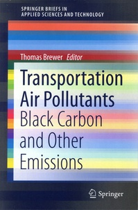 Thomas Brewer - Transportation Air Pollutants - Black Carbon and Other Emissions.