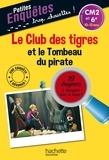 Thomas Brezina - Le club des tigres et le tombeau du pirate CM2 et 6e.