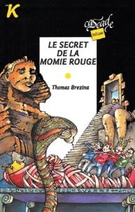 Thomas Brezina - Les K  : Le secret de la momie rouge.