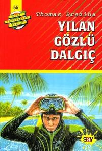 Thomas Brezina - Yilan Gözlü Dalgiç.
