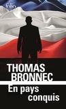 Thomas Bronnec - En pays conquis.