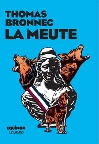 Téléchargement de nouveaux livres La meute 9791037500533 PDF ePub PDB par Thomas Bronnec