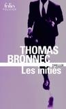 Thomas Bronnec - Les initiés.