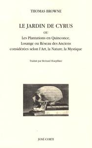 Le Jardin de Cyrus - Ou Les Plantations en Quinconce, Losange ou Réseau des Anciens considérées selon lArt, la Nature, la Mystique.pdf
