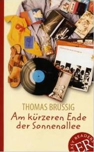 Thomas Brussig - Am kürzeren Ende der Sonnenallee.