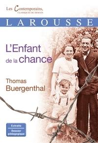 Thomas Buergenthal - L'enfant de la chance.