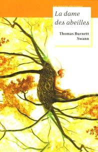Thomas Burnett Swann - La Dame des abeilles.