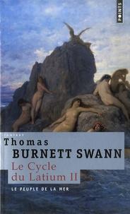 Thomas Burnett Swann - Le cycle du Latium Tome 2 : Le peuple de la mer.