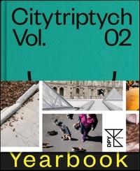 Thomas Busutil - Citytriptych Yearbook - Volume 2.