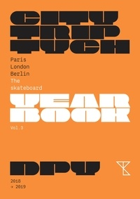 Feriasdhiver.fr Citytriptych Paris London Berlin - The Skateboard Yearbook - Volume 3 Image