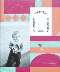 Thomas Busuttil et Stephane Borgne - Of London De Paris Aus Berlin Yearbook.