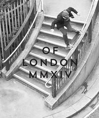 Thomas Busuttil et Stephane Borgne - Of London Yearbook.