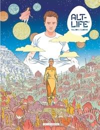 Thomas Cadène et Joseph Falzon - Alt-life Tome 2.