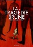 Thomas Cadène et Christophe Gaultier - La tragédie brune.