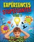 Thomas Canavan - Expériences stupéfiantes - Tome 3, des expériences scientifiques qui t'en mettront plein la vue.