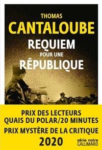 Téléchargement gratuit d'ebooks epub Requiem pour une République 9782072787584 in French par Thomas Cantaloube