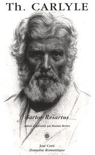 Thomas Carlyle - Sartor Resartus.