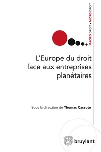 LEurope du droit face aux entreprises planétaires - Exposés, débats et perspectives.pdf