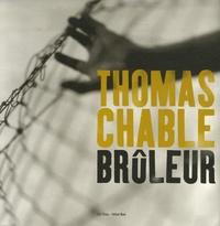 Thomas Chable - Brûleur.