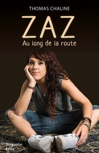 Thomas Chaline - Zaz, le long de la route.