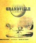 Thomas Charenton et Emmanuel Guignon - Grandville - Un autre monde, un autre temps.