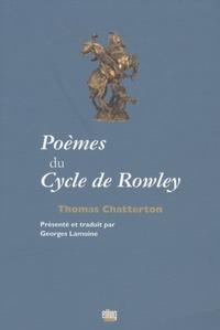 Thomas Chatterton - Poèmes du Cycle de Rowley.