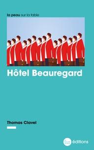 Thomas Clavel - Hôtel Beauregard.