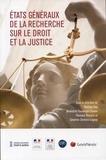 Thomas Clay et Bénédicte Fauvarque-Cosson - Etats généraux de la recherche sur le droit de la justice.