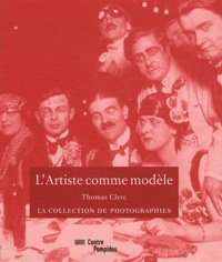 Thomas Clerc - L'Artiste comme modèle.