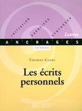 Thomas Clerc - Les écrits personnels - Edition 2001 - Mémoires, autobiographie, journal.