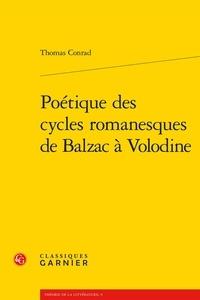 Thomas Conrad - Poétique des cycles romanesques de Balzac à Volodine.