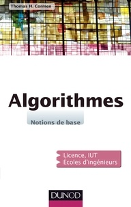 Algorithmes- Notions de base - Thomas Cormen |