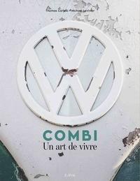 Thomas Cortesi et Michaël Levivier - Combi - Un art de vivre.