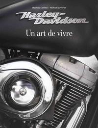 Thomas Cortesi et Michaël Levivier - Harley-Davidson - Un art de vivre.