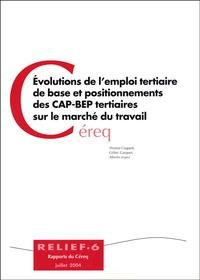 Thomas Couppié et Céline Gasquet - Evolutions de l'emploi tertiaire de base et positionnements des CAP BEP tertiaires sur le marché du travail.