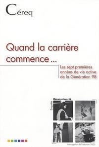 Thomas Couppié et Céline Gasquet - Quand la carrière commence... - Les 7 premières années de la vie active de la génération 98.