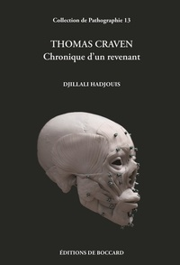 Djillali Hadjouis - Thomas Craven - Chronique d'un revenant.