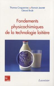 Fondements physicochimiques de la technologie laitière - Thomas Croguennec   Showmesound.org