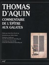 Thomas d'Aquin - Commentaire de l'épître aux Galates.