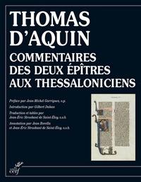 Thomas d'Aquin et  Thomas d'Aquin - Commentaires des deux épîtres aux Thessaloniciens.