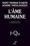 Thomas d'Aquin - L'âme humaine - Somme Théologique 1a, Question 75-83.