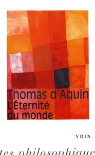 Thomas d'Aquin - L'éternité du monde.