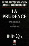 Thomas d'Aquin - La prudence - Questions 47-56.