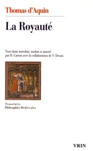 Thomas d'Aquin - La Royauté, au roi de Chypre.