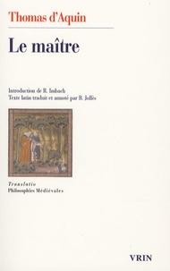Thomas d'Aquin - Le maître - Questions disputées sur la vérité, question XI.