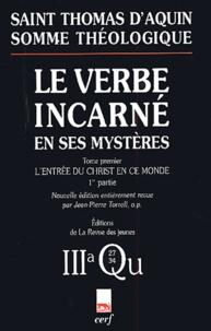 Le Verbe incarné en ses mystères - Tome 1, Lentrée du Christ en ce monde, 3a, Questions 27-34.pdf