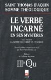 Thomas d'Aquin - Le Verbe incarné en ses mystères - Tome 3, La sortie du Christ de ce monde, 3a, Questions 46-52.